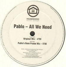 PABLO - All We Need - Houseworks