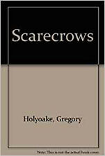 Scarecrows, New, Holyoake, Gregory Book