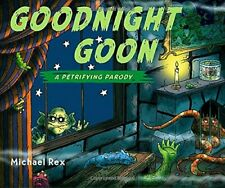Goodnight Goon by Rex, Michael Book The Cheap Fast Free Post