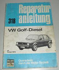 Reparaturanleitung VW Golf I / 1 Diesel, ab Baujahr 1976