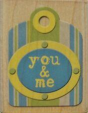 YOU & ME TAG Rubber Stamp 94328 Inkadinkado Brand NEW! K&Company Studio K