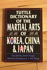 Tuttle Dictionary of Martial Arts of Korea,China & Japan-Wong,Kogan,Kim 1996