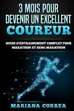 3 MOIS POUR DEVENIR un EXCELLENT COUREUR : GUIDE d'ENTRAINEMENT COMPLET POUR...