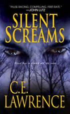 NEW Silent Screams by C.E. Lawrence