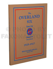 1925 1926 1927 Overland Six Model 93 Parts Book Illustrated Willys Part Catalog (Fits: Whippet Model 93A)
