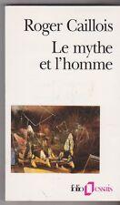 Le Mythe et l'homme. R.Caillois .0209. bon état.