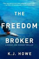 The Freedom Broker: a heart-stopping, action-packed thriller (A Thea Paris N...