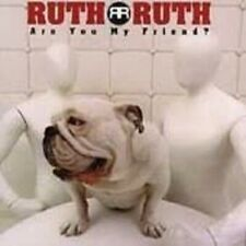 Ruth Ruth - Are You My Friend? #3393 (1998, Cd)