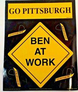 Pittsburgh Steelers Ben @ Work Sign Go Ribbon Magnet Roethlisberger Refrigerator
