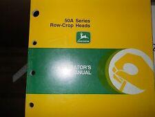 John Deere Operators Manual 50A Row Crop Heads #OMH159574-A7