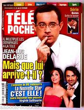 b)Télé poche 21/02/2009; Jean Luc Delarue/ Virginie Guilhaume/ Barbie/ Bones