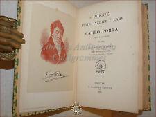 POESIE EDITE INEDITE E RARE di CARLO PORTA 1884 Barbera a cura Barbiera ritratto