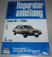 Reparaturanleitung Audi 80 Typ 81 B2 L / C / GL / CL ab Oktober 1980 Buch NEU!