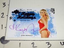 2012 BENCHWARMER Kara MONACO Happy Holidays Auto/25 Playboy Playmate PMOY 2006