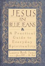 Jesus in Blue Jeans: A Practical Guide to Everyday