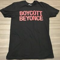 Boycott Beyonce The Formation 2016 World Tour Size Small Tee Shirt Rare OOP