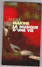 La Musique D'une Vie - Andreï Makine. Prix LIRE-RTL 2001.