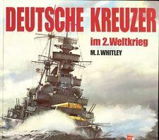 WHITLEY M. J., Deutsche kreuzer im zweiten weltkrieg
