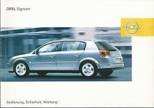 OPEL   SIGNUM   Betriebsanleitung 2004 Bedienungsanleitung Handbuch Bordbuch  BA