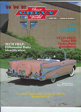 JUNE 1984 Classic Chevy World 1955 1956 1957 TURBO 400 DIFFERENTIAL RATIO ID