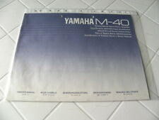 Yamaha M-40 Owner's Manual  Operating Instructions Istruzioni   New
