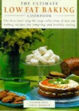 The Ultimate Low Fat Baking Cookbook: The Best-Ever Step-by-Step Colle-ExLibrary