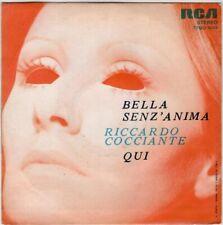 45 giri Riccardo Cocciante - Bella Senz'Anima / Qui
