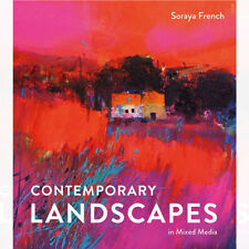 Contemporary Landscapes in Mixed Media By Soraya French Hardcover BRAND NEW