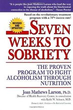 Seven Weeks to Sobriety: The Proven Program to Fig