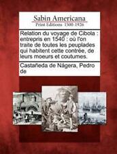 Relation Du Voyage de Cibola: Entrepris En 1540: Ou L'On Traite de Toutes Les Pe