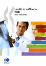 Health at a Glance 2009: OECD Indicators-ExLibrary