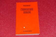 [EROTISME -BIBLIOTHEQUE D'UN AMATEUR] MAUD DE BELLEROCHE / L'ORDINATRICE EO 1969