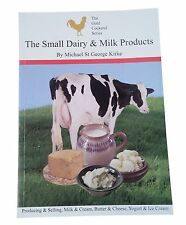 The Small Dairy & Milk Products - By Michael St George Kirke
