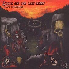 Eddie Def the Last Kreep : Cheap Recordings CD