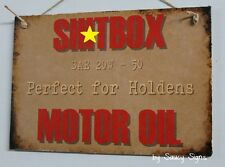 Sh*tbox Holden Motor Oil Wooden Bold Sign Ford Lovers Falcon Fairlane Escort
