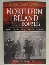 Northern Ireland : From The Provos to The Det, 1968–1998