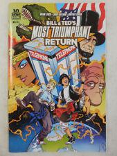 BILL & TED MOST TRIUMPHANT RETURN Comic # 1 ~  Excellent Adventure 1ST PRINT