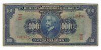 100 Cem Mil Reis Brasilien 1932 R141d / P.70d - Brazil Banknote
