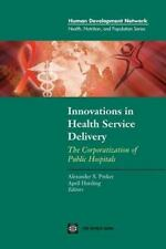 Innovations in Health Service Delivery: The Corporatization of Public Hospitals