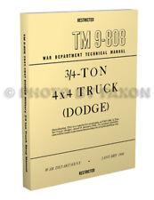 1941-1947 Dodge WC three quarter ton Shop Manual TM 9 808 Army Repair Book