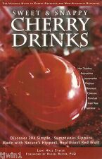 SWEET & SNAPPY CHERRY DRINKS DISCOVER 204, SIMPLE SUMPTUOUS SIPPERS COOKBOOK '04