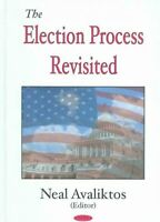 Election Process Revisited, Hardcover by Avaliktos, Neal (EDT), Brand New, Fr...