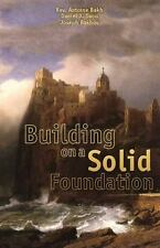 Building on a Solid Foundation