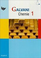 bsv Galvani B 1. Chemie. G8 Bayern: Ausgabe für naturwis... | Buch | Zustand gut