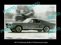 OLD 8x6 HISTORIC PHOTO OF 1967 FORD MUSTANG SHELBY GT 500 LAUNCH PRESS PHOTO