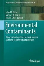 Developments in Paleoenvironmental Research: Environmental Contaminants :...