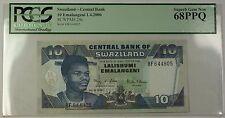 1.4.2006 Swaziland Central Bank 10 Emalangeni Note SCWPM#29c PCGS Gem 68 PPQ