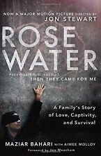 Rosewater (Movie Tie-in Edition): A Familys Story of Love, Captivity, and Survi