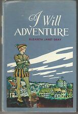 Elizabeth Janet Gray-I Will Adventure