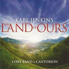 Karl Jenkins - This Land Of Ours (CD 2007)